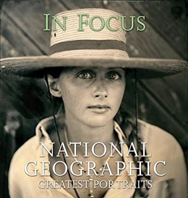 In Focus: National Geographic Greatest Photographs.pdf