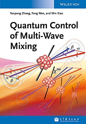 Quantum Control of Multi-Wave Mixing.pdf