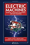 Electric Machines: Modeling, Condition Monitoring, and Fault Diagnosis-图片