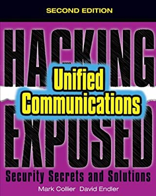 Hacking Exposed Unified Communications and VoIP Security Secrets and Solutions.pdf