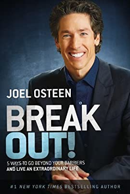 Break Out!: 5 Ways to Go Beyond Your Barriers and Live an Extraordinary Life.pdf