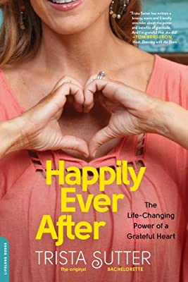 Happily Ever After: The Life-Changing Power of a Grateful Heart.pdf