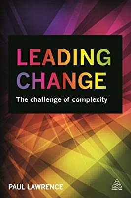 Leading Change: The Challenge of Complexity.pdf