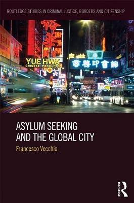 Asylum Seeking and the Global City.pdf
