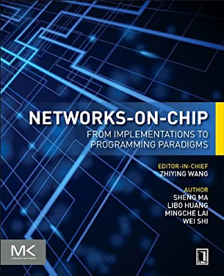 Networks-On-Chip: From Implementations to Programming Paradigms.pdf