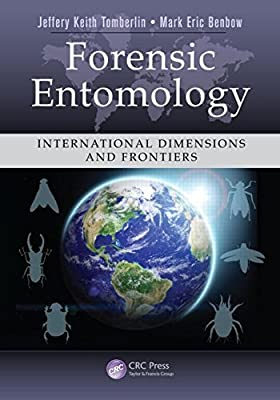 Forensic Entomology: International Dimensions and Frontiers.pdf