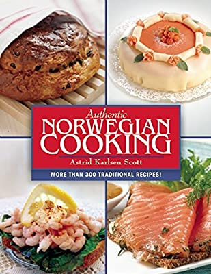 Authentic Norwegian Cooking: Traditional Scandinavian Cooking Made Easy.pdf
