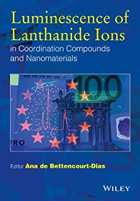 Luminescence of Lanthanide Ions in Coordination Compounds and Nanomaterials.pdf