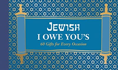 Jewish I Owe You's: 60 Gifts for Every Occasion.pdf