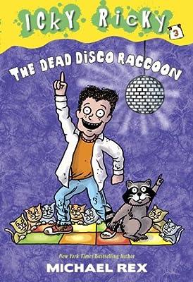 Icky Ricky #3: The Dead Disco Raccoon.pdf