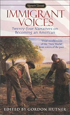 Immigrant Voices: Twenty-Four Voices on Becoming an American.pdf