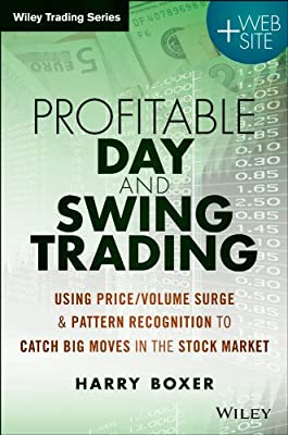 Day Trading and Swing Trading the Stock Market: Using Price/Volume Surge and Pattern Recognition to Catch Big Moves in the Stock Market + Website.pdf