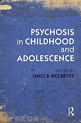 Psychosis in Childhood and Adolescence.pdf