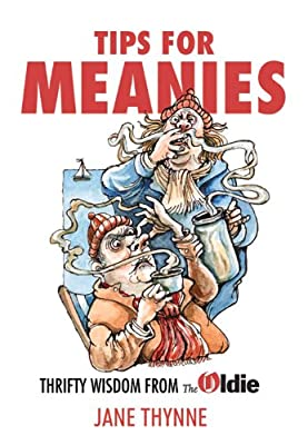 Tips for Meanies: Thrifty Wisdom from the Oldie.pdf