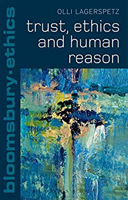 Trust, Ethics and Human Reason.pdf