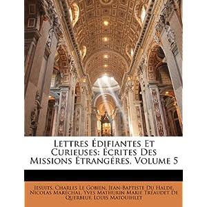 lettres edifiantes et curieuses: ecrites des missions etrangeres