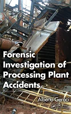 Forensic Investigation of Processing Plant Accidents.pdf