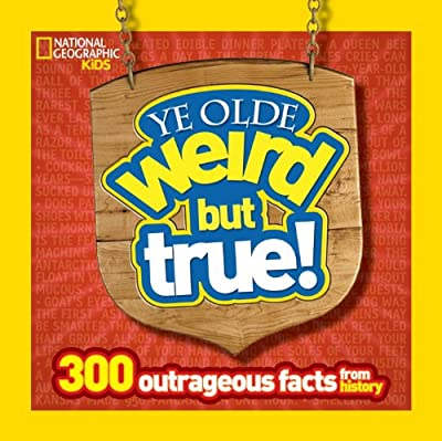 Ye Olde Weird But True: 300 Outrageous Facts from History.pdf