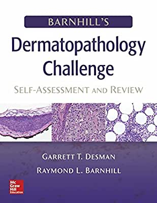 Barnhill's Dermatopathology Challenge: Self-Assessment & Review.pdf