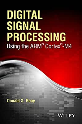 Digital Signal Processing and Applications Using the ARM Cortex M4.pdf