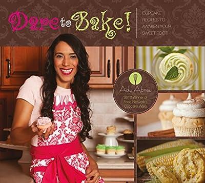 Dare to Bake!: Cupcake Recipes to Awaken Your Sweet Tooth.pdf