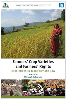 Farmers' Crop Varieties and Farmers' Rights: Challenges in Taxonomy and Law.pdf