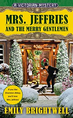 Mrs. Jeffries and the Merry Gentlemen: A Victorian Mystery.pdf