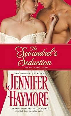 The Scoundrel's Seduction: House of Trent: Book 3.pdf