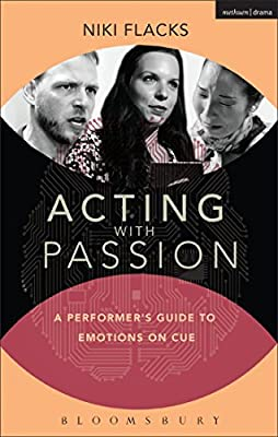 Acting with Passion: A Performer's Guide to Emotions on Cue.pdf