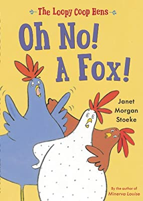 Loopy Coop Hens: Oh No! A Fox!.pdf