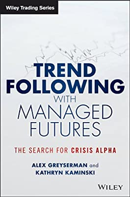 Trend Following with Managed Futures: The Search for Crisis Alpha.pdf