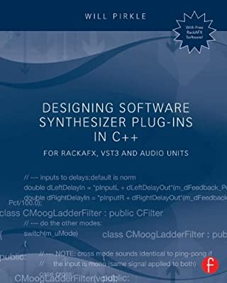 Designing Software Synthesizer Plug-Ins in C++: For Rackafx, Vst3, and Audio Units.pdf