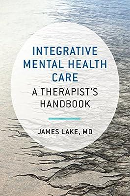 Integrative Mental Health Care - A Therapist's Handbook.pdf