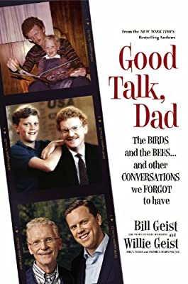 Good Talk, Dad: The Birds and the Bees...and Other Conversations We Forgot to Have.pdf