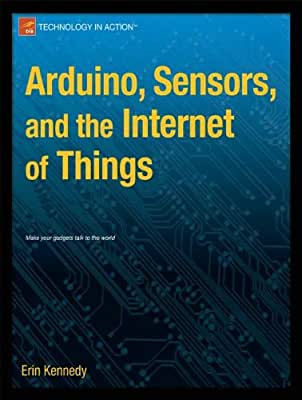 Arduino, Sensors, and the Internet of Things.pdf