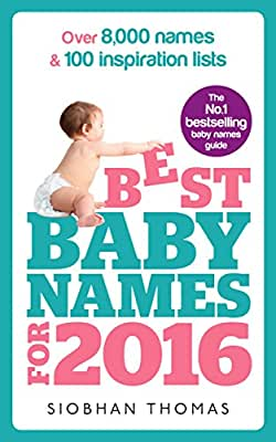 Best Baby Names for 2016: Over 8,000 names & 100 inspiration lists.pdf