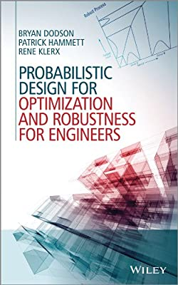 Probabilistic Design for Optimization and Robustness for Engineers.pdf
