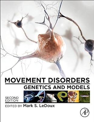 Movement Disorders: Genetics and Models.pdf