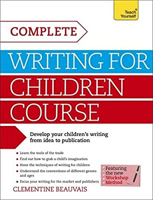 Complete Writing For Children Course: Teach Yourself.pdf