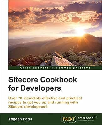 Sitecore Cookbook for Developers.pdf