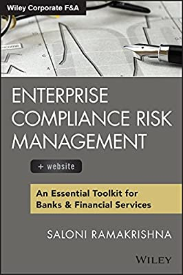 Enterprise Compliance Risk Management, + Website: An Essential Toolkit for Banks and Financial Services.pdf