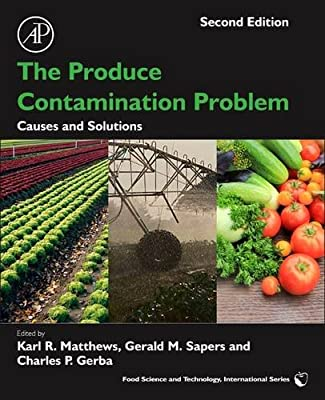 The Produce Contamination Problem: Causes and Solutions.pdf