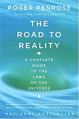 The Road to Reality: A Complete Guide to the Laws of the Universe.pdf