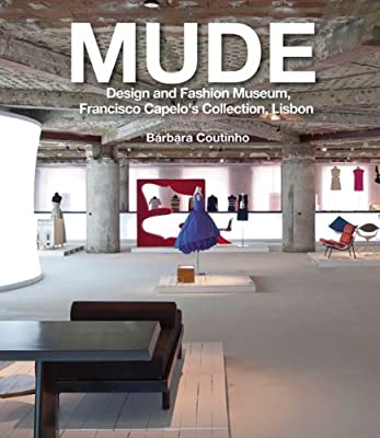 MUDE: Design and Fashion Museum, Francisco Capelo's Collection, Lisbon.pdf