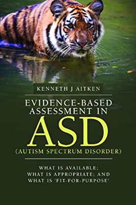 Evidence-based assessment in ASD : What is available; what is appropriate; and what....pdf
