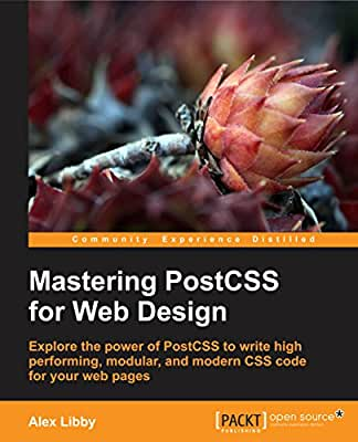 Mastering PostCSS for Web Design.pdf