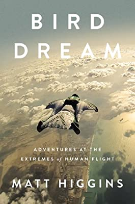 Bird Dream: Adventures at the Extremes of Human Flight.pdf