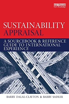 Sustainability Appraisal: A Sourcebook and Reference Guide to International Experience.pdf