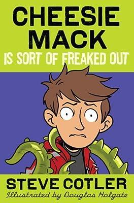 Cheesie Mack Is Sort of Freaked Out.pdf