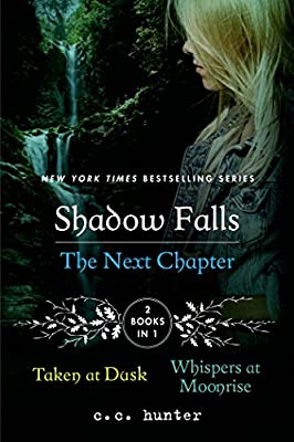 Shadow Falls: The Next Chapter: Taken at Dusk and Whispers at Moonrise.pdf